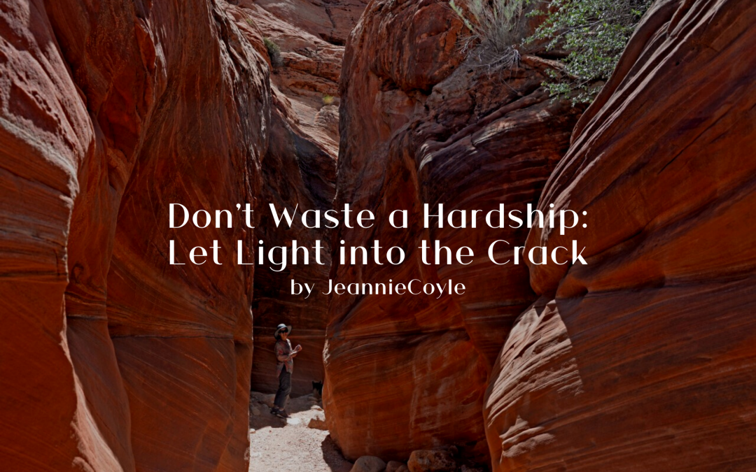 Don't Waste a Hardship