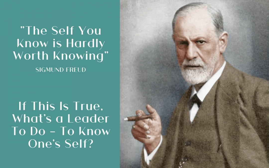 """The self you know is hardly worth knowing."" Freud"